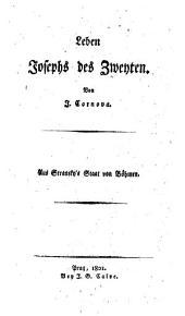 Leben Josephs des Zweyten. Aus Stransky's Staat von Böhmen