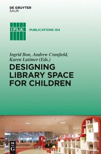 Designing Library Space for Children PDF