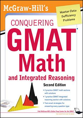 McGraw Hills Conquering the GMAT Math and Integrated Reasoning  2nd Edition PDF