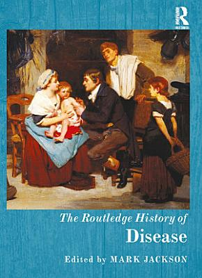 The Routledge History of Disease PDF