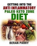 The Anti-Inflammatory Paleo Keto Zone Diet