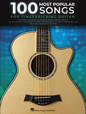 100 Most Popular Songs for Fingerpicking Guitar PDF