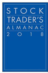 Stock Trader's Almanac 2018: Edition 14