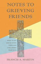 Notes To Grieving Friends Book PDF