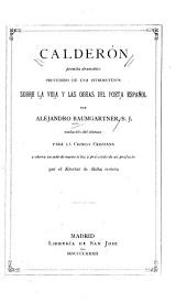 Calderón: poemita dramático ; precedido de una introducción sobre la vida y las obras del poeta español