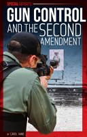 Gun Control and the Second Amendment PDF