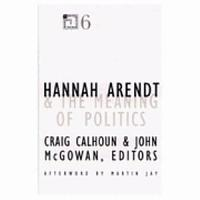 Hannah Arendt and the Meaning of Politics PDF