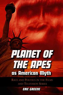 Planet of the Apes as American Myth PDF
