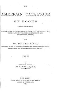 The American catalogue of books  original and reprints   published in the United States PDF