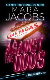 Against The Odds (Anna Dawson Book 1) : Anna Dawson Mystery Series