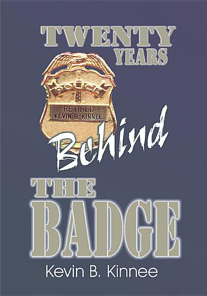 Download 20 Years Behind the Badge Book