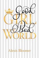 Good Girl Bad World