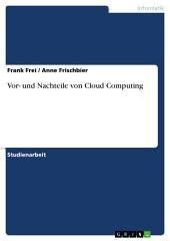 Vor- und Nachteile von Cloud Computing