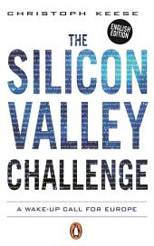The Silicon Valley Challenge: A Wake-Up Call for Europe
