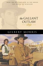 The Gallant Outlaw (House of Winslow Book #15)