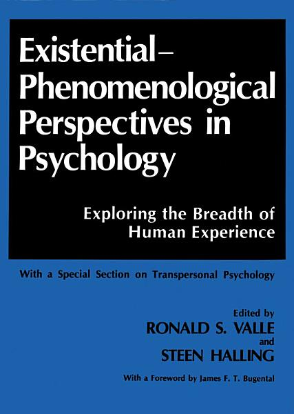 Existential Phenomenological Perspectives in Psychology