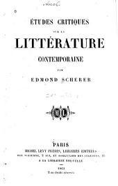 Études critiques sur la littérature contemporaine: Volume1