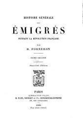 Histoire générale des émigrés pendant la révolution française: Volume2