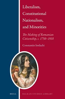 Liberalism  Constitutional Nationalism  and Minorities PDF