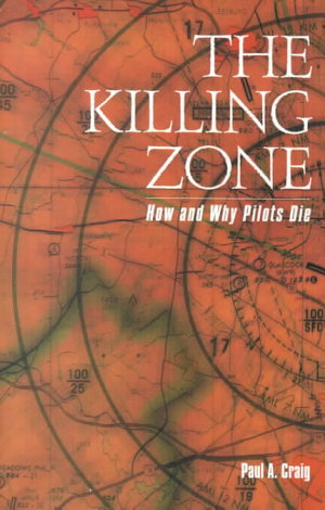The Killing Zone  How   Why Pilots Die