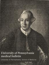 University of Pennsylvania Medical Bulletin: Volume 14