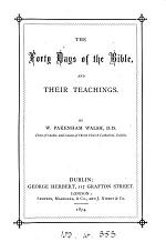 The forty days of the Bible, and their teachings