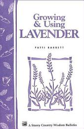Growing and Using Lavender