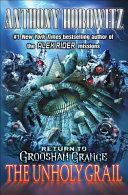 The Unholy Grail  Return to Groosham Grange PDF