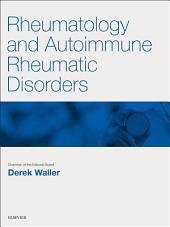 Rheumatology and Autoimmune Rheumatic Disorders E-Book: Prepare for the MRCP: Key Articles from the Medicine journal