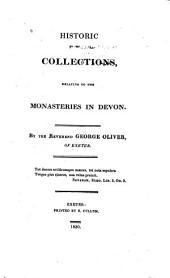 Historic Collections: Relating to the Monasteries in Devon