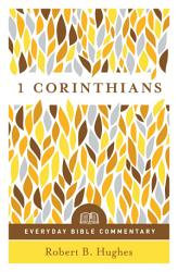 1 Corinthians Everyday Bible Commentary Book PDF