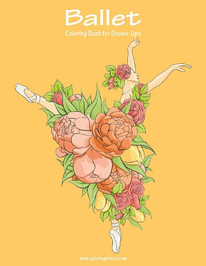 Ballet Coloring Book for Grown Ups 1 PDF