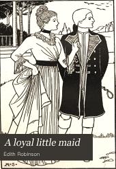 A Loyal Little Maid