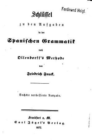 H  G  Ollendorff s Neue Methode  in sechs Monaten eine Sprachelesen  schriben und sprechen zu lernen PDF