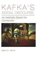 Kafka's Social Discourse