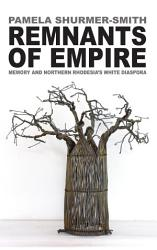Remnants Of An Empire Book PDF