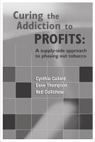 Curing the Addiction to Profits PDF