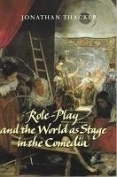 Role play and the World as Stage in the Comedia PDF