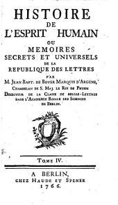 Histoire De L'Esprit Humain Ou Memoires Secrets Et Universels De La Republique Des Lettres: Volume4