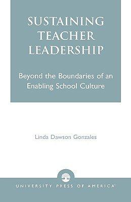 Sustaining Teacher Leadership