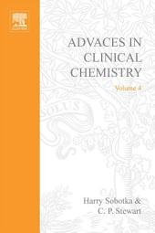 Advances in Clinical Chemistry: Volume 4