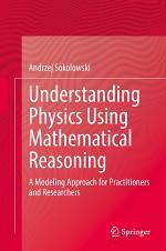 Understanding Physics Using Mathematical Reasoning