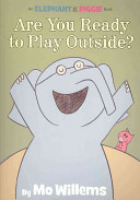 Are You Ready To Play Outside  Book PDF