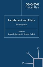 Punishment and Ethics: New Perspectives