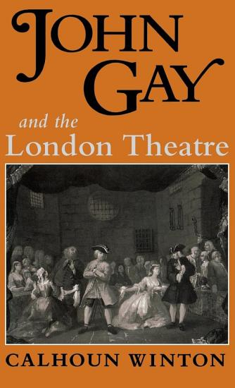 John Gay and the London Theatre PDF