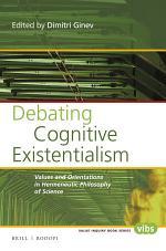 Debating Cognitive Existentialism