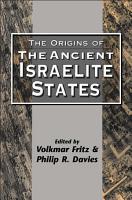The Origins of the Ancient Israelite States PDF