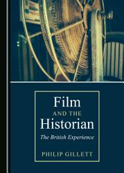 Film And The Historian Book PDF