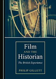 Film and the Historian Book