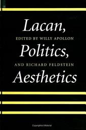 Lacan, Politics, Aesthetics: Divine Accommodation in Jewish and Christian Thought